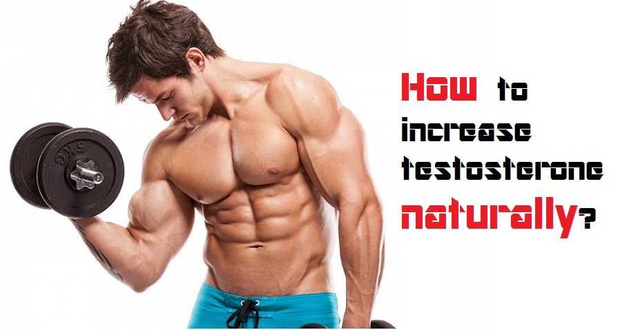 Natural Ways To Increase Testosterone Levels In Males
