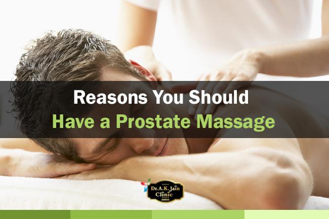 Reasons you should have a Prostate Massage. - Dr. A. K