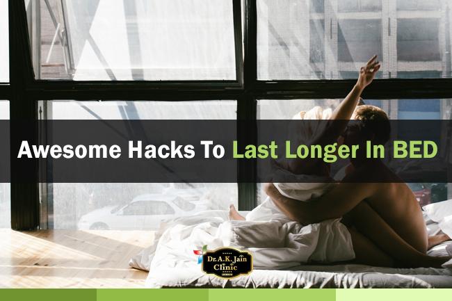 10 Ways To Last Longer In Bed