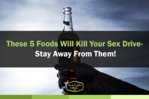 foods that kill your sex drive