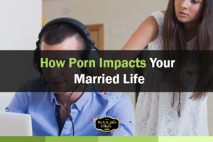 porn impacts married life